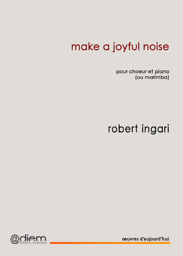 INGARI  Make a joyful noise -Piano chant