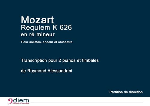 Mozart's Requiem - Full Score for 2 pianos and choir